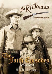 The Rifleman: The Faith Episodes: Volume 1