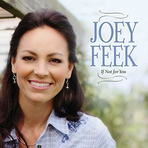 If Not For You (Zinepak) , Joey Feek