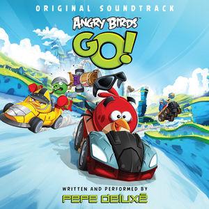 Angry Birds Go! (Original Soundtrack)