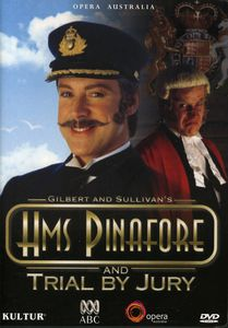 H.M.S. Pinafore and Trial by Jury