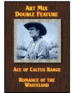 Ace of Cactus Range /  Romance of the Wasteland