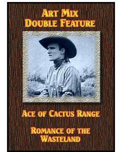 Ace of Cactus Range /  Romance of the Wasteland