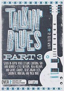 Guitar World: Talkin Blues Part 3