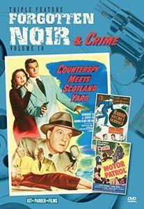 Forgotten Noir & Crime: Volume 10: Counterspy Meets Scotland Yard /  Radar Secret Service /  Motor Patrol
