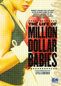 The Life of Million Dollar Babies