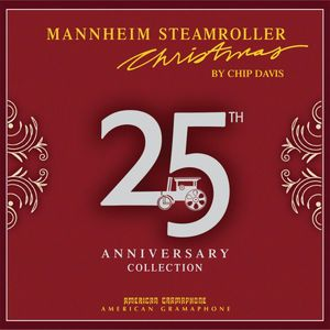 Mannheim Steamroller Christmas 25th Anniversary Collection