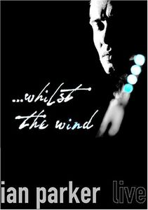 Whilst the Wind: Live