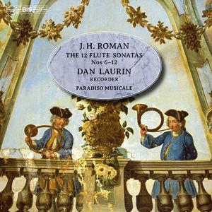J.h. Roman: The 12 Flute Sonatas Nos. 6-12