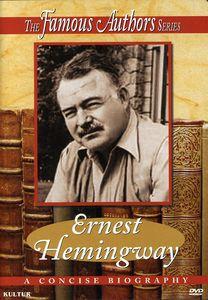 Famous Authors: Ernest Hemingway