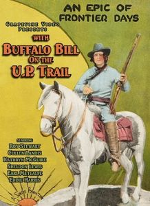 With Buffalo Bill on the U. P. Trail (1926)