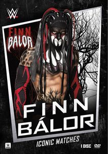 WWE: Iconic Matches - Finn Balor