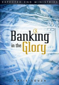 Banking in the Glory
