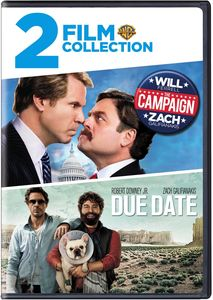 The Campaign /  Due Date