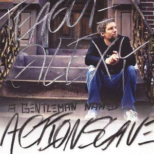 A Gentleman Named Actionslave