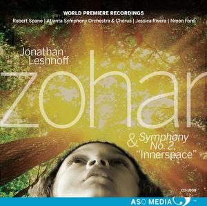 Jonathan Leshnoff: Zohar & Symphony No. 2 Innerspace
