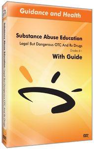 Legal but Dangerous Otc & RX Drugs