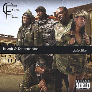 Krunk & Disorderlee (2000 Sikks)