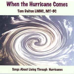 When the Hurricane Comes