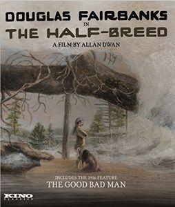The Half-Breed /  The Good Bad Man