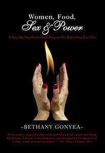 Women Food Sex & Power-Rekindle Your Fire