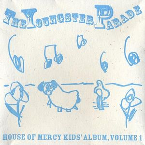 Youngster Parade-House of Mercy Kids' Album 1 /  Various