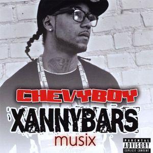 Chevyboy Xannybars Musix