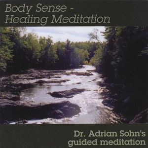 Body Sense-Healing Meditation
