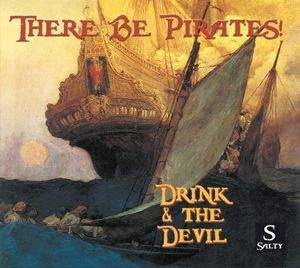 There Be Pirates! : Drink & the Devil