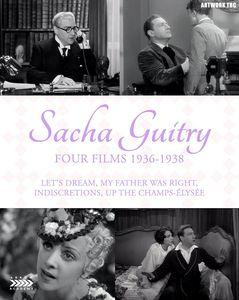 Sacha Guitry: Four Films 1936-1938