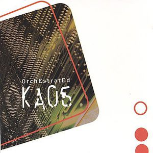 Orchestrated Kaos