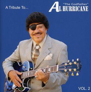 Tribute to Al Hurricane: Live 2 /  Various