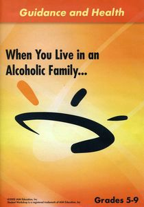 When You Live in an Alcoholic Family.