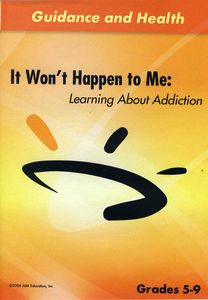It Wont Happen to Me: Learning About Addiction