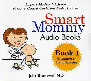 Smart Mommy Audio Book 1 Newborn to 3 Months