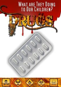 Drugs: What Are They Doing to Our Children?