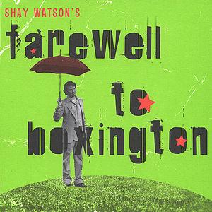 Farewell to Boxington