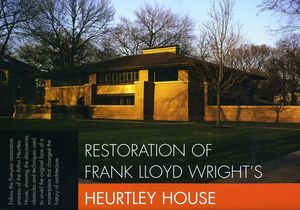 Restoration of Heurtley House