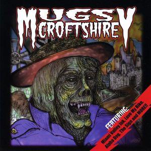 Mugsy Croftshire