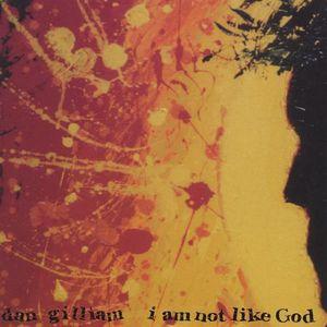 I Am Not Like God