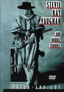 Stevie Ray Vaughan & Double Trouble: Pride and Joy