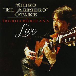 Iberoamericana: Shiro 'El Arriero' Otake Live