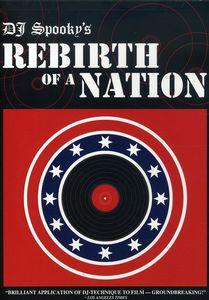 DJ Spooky's: Rebirth of a Nation