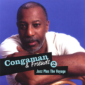 Congaman & Friends-Jazz Plus the Voyage 2