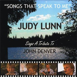 Songs That Speak to Me-Judy Lunn Sings a Tribute T