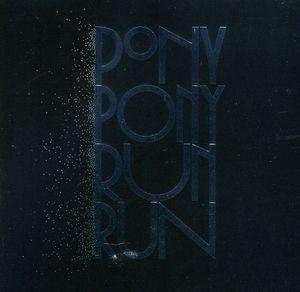 You Need Pony Pony Run Run (Deluxe Ed.) [Import]