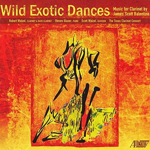 James Scott Balentine: Wild Exotic Dances