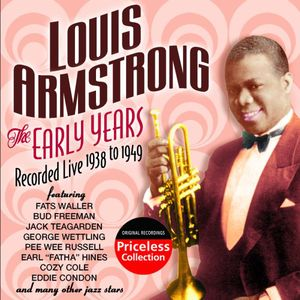 The Early Years Recorded Live 1938-1949