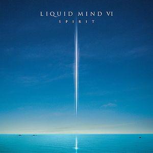Liquid Mind 6: Spirit