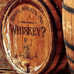 Roger Wheres Me Whiskey?