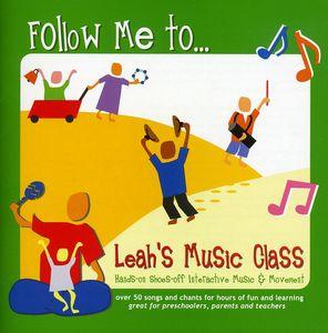 Follow Me to Leahs Music Class
